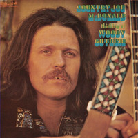 Country Joe McDonald - Thinking Of Woody Guthrie