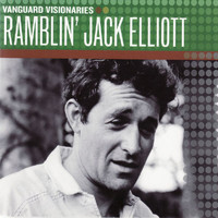 Ramblin' Jack Elliott - Vanguard Visionaries