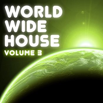 Various Artists - World Wide House Vol. 3
