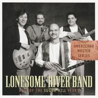 Lonesome River Band - Americana Master Series : Best of the Sugar Hill Years
