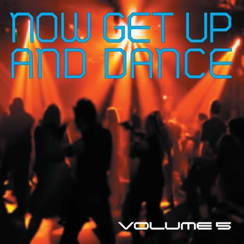 Various Artists - Now Get Up & Dance Vol. 5