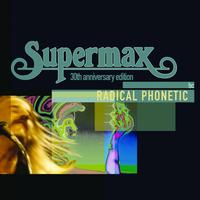 Supermax - Radical Phonetic