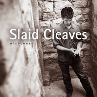 Slaid Cleaves - Wishbones