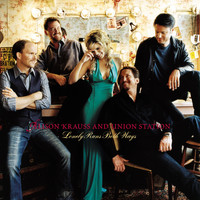 Alison Krauss & Union Station - Lonely Runs Both Ways