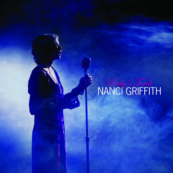 Nanci Griffith - Ruby's Torch