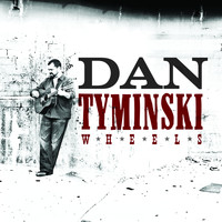 Dan Tyminski - Wheels