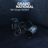 Grand National - Talk Amongst Yourselves