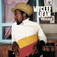 Wyclef Jean - The Preacher's Son (Explicit)