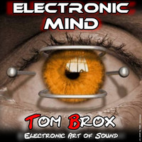 Tom Brox - Electronic Mind