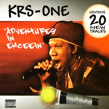 KRS-One - Adventures In Emceein (Explicit)