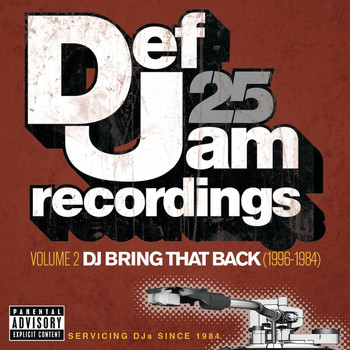 Various Artists - Def Jam 25: Volume 2 -  DJ Bring That Back (1996-1984) (Explicit Version)