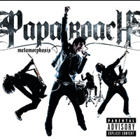 Papa Roach - Metamorphosis (Explicit)