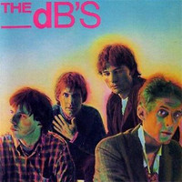 The dB's - Stands For Decibels