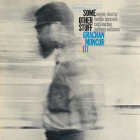 Grachan Moncur III - Some Other Stuff (Remastered)