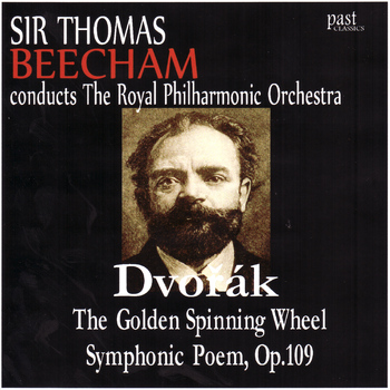 The Royal Philharmonic Orchestra - Dvořák: The Golden Spinning Wheel