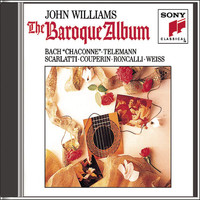 John Williams - Music For You: John Williams Plays Baroque