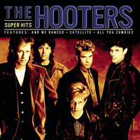 The Hooters - Super Hits