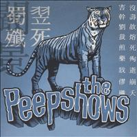 The Peepshows - Today We Kill... Tomorrow We Die