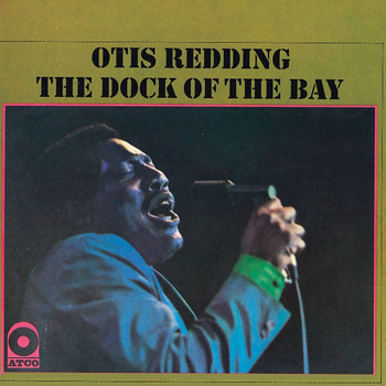 Otis Redding - The Dock of he Bay