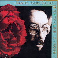 Elvis Costello - Mighty Like A Rose (Explicit)