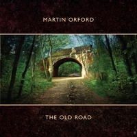 Martin Orford - The Old Road