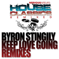 Byron Stingily - Keep Love Going REMIXES