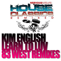 Kim English - Learn To Luv (83 West Remixes)