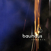 Bauhaus - Crackle - Best of Bauhaus (Explicit)