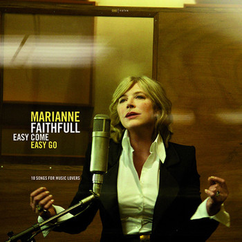 Marianne Faithfull - Easy Come Easy Go