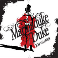 Marmaduke Duke - Kid Gloves