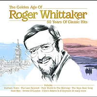 Roger Whittaker - Roger Whittaker - The Golden Age
