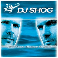DJ Shog - Another World Part II