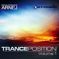 Arnej - Tranceposition Vol. 1