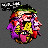 Mongrel - Better Than Heavy/ Better Than Dub (Explicit)