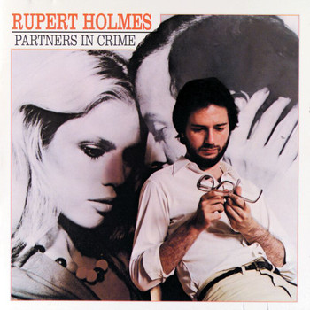 Rupert Holmes - Partners In Crime