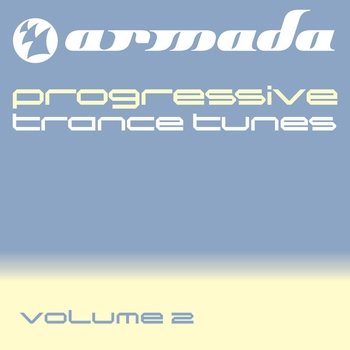 Various Artists - Armada pres. Progressive Trance Tunes, Vol. 2