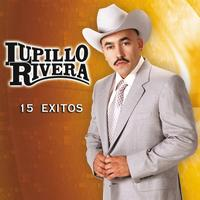 Lupillo Rivera - 15 Exitos