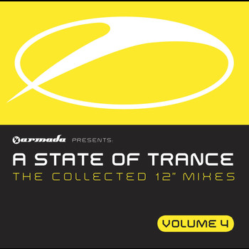 "Various Artists - A State Of Trance, Vol. 4 (The Collected 12"" Mixes)"