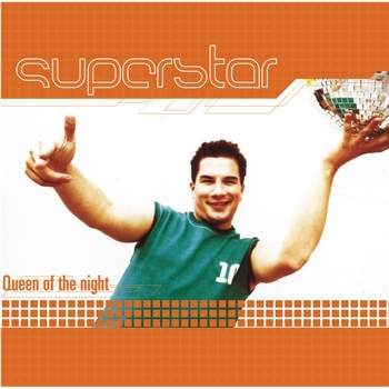 Superstar - Queen Of The Night