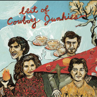 Cowboy Junkies - Best Of Cowboy Junkies