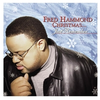 Fred Hammond - Fred Hammond Christmas... Just Remember