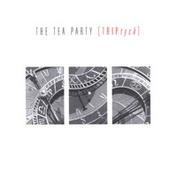 The Tea Party - TRIPtych Special Tour Edition 2000