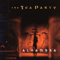 The Tea Party - Alhambra