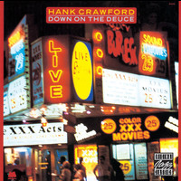 Hank Crawford - Down On The Deuce
