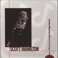Scott Hamilton - The Concord Jazz Heritage Series