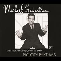 Michael Feinstein - Big City Rhythms