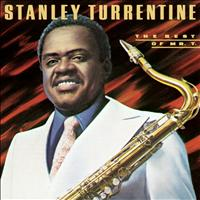 Stanley Turrentine - The Best Of Mr. T