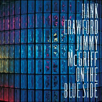 Hank Crawford - On The Blue Side