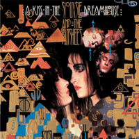 Siouxsie And The Banshees - A Kiss In The Dreamhouse (Remastered & Expanded)