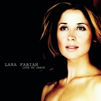 Lara Fabian - Love By Grace